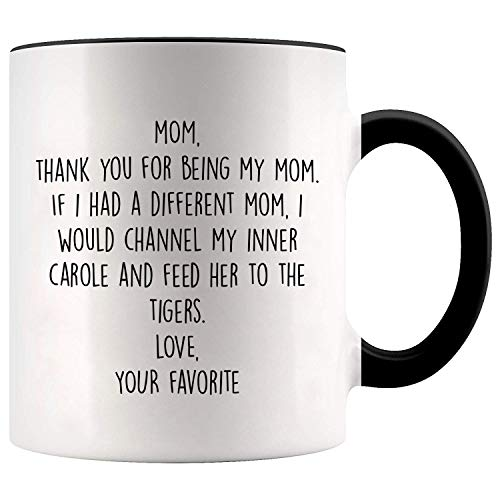 YouNique Designs Mom Mug, 11 Ounces, Tiger King, Mothers Day Gifts from Daughter or Son Mug, Mom Coffee Mug 1735 (Black Handle)