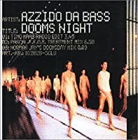 Doom's Night by Azzido Da Bass