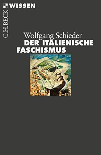 Der italienische Faschismus: 1919-1945 (Beck'sche Reihe 2429)