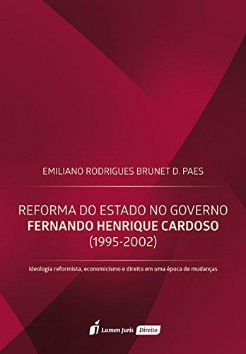 Reforma do Estado no Governo Fernando Henrique Cardoso. 1995-2002