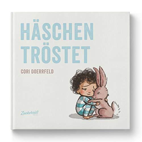 Häschen tröstet: Kindern zuhören & Beistand leisten. Sensibles Kinderbuch über Gefühle und den Umgang mit Wut und Trauer. Bilderbuch ab 4 Jahren