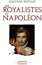 Les royalistes et Napoléon : 1799-1816