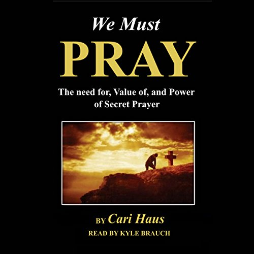 We Must Pray audiobook cover art