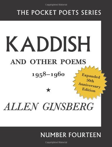 Kaddish and Other Poems: 50th Anniversary Edition (Pocket Poets) by Allen Ginsberg (2010-11-23)