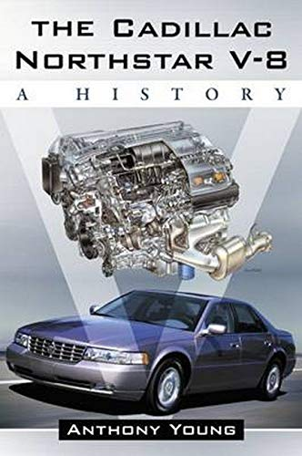 The Cadillac Northstar V-8: A History