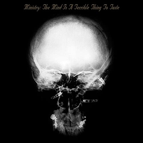 Ministry: Mind Is a Terrible Thing to Taste (Audio CD)