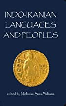 Indo-Iranian Languages and Peoples (Proceedings of the British Academy) (2003-01-23)