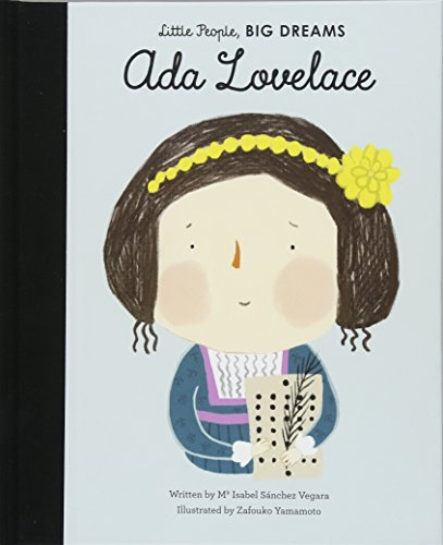 Ada Lovelace (Little People, Big Dreams, Band 10)