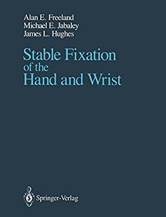Stable Fixation of the Hand and Wrist
