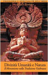 Divinità, umanità e natura. Il monoteismo nella tradizione indiana