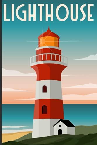 LIGHTHOUSE: Ruled Lined journal with Numbered Pages for LIGHTHOUSE lovers |6' x 9' | 120 pages Lined Diary / Notebook