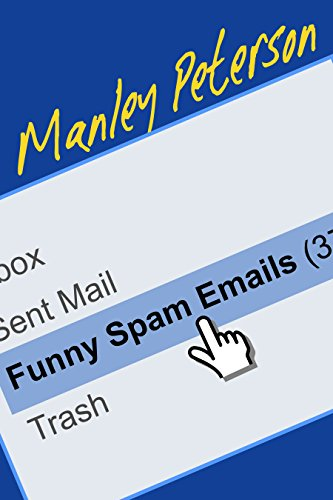 Funny Spam Emails (English Edition)