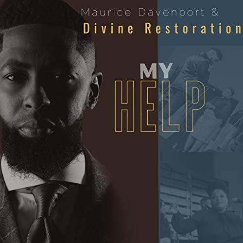 Maurice Davenport & Divine Restoration