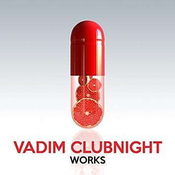Vadim Clubnight Works