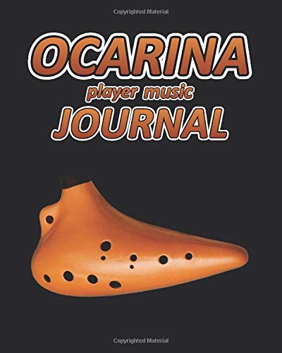 Ocarina player music Journal: Music blank sheets notebook for musicians and songwriters.