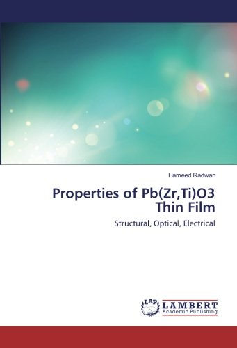 Properties of Pb(Zr,Ti)O3 Thin Film: Structural, Optical, Electrical