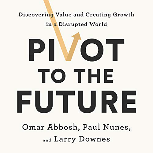 Pivot to the Future audiobook cover art
