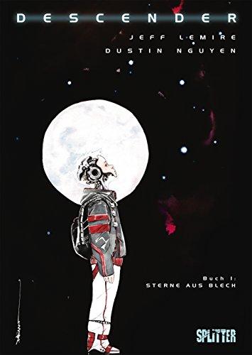 Descender. Band 1: Sterne aus Blech (German Edition)