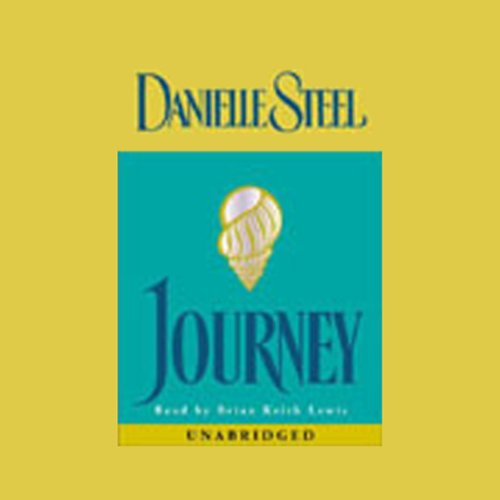Journey                   By:                                                                                                                                 Danielle Steel                               Narrated by:                                                                                                                                 Brian Keith Lewis                      Length: 9 hrs and 51 mins     10 ratings     Overall 4.7