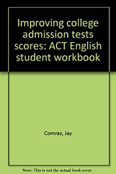 Paperback Improving college admission tests scores: ACT English student workbook Book