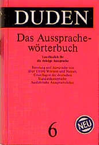 Der Duden, 12 Bde., Band 6, Duden Aussprachewörterbuch