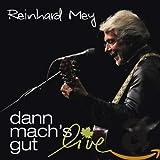 dann mach's gut: live von Reinhard Mey