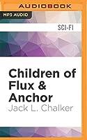 Children of Flux & Anchor (Soul Rider)