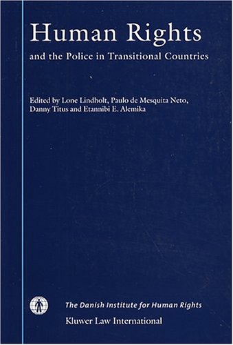 Human Rights and the Police in Transitional Countries