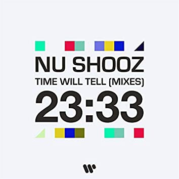 Time Will Tell (Mixes)
