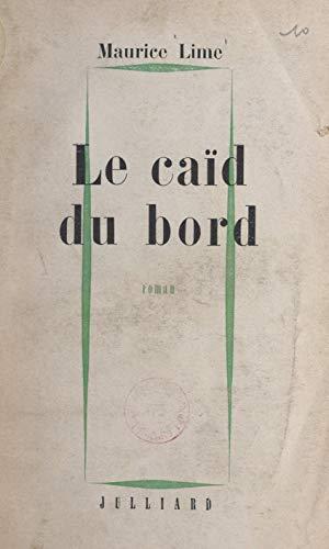Le caïd du bord (French Edition)