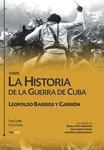 Sobre la historia de la guerra de Cuba