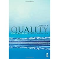 QUALITY: A CRITICAL INTRODUCTION, 3RD EDN