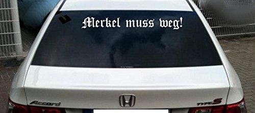 Merkel muss weg! Heckenscheibenaufkleber - Autoaufkleber