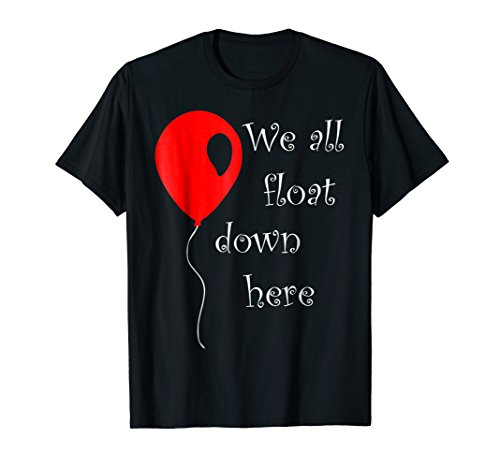 IT is Halloween Costume Red Balloon You'll Float Too T Shirt