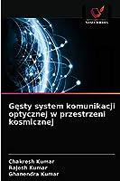 Gęsty system komunikacji optycznej w przestrzeni kosmicznej