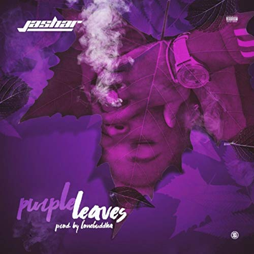 Purple Leaves [Explicit]