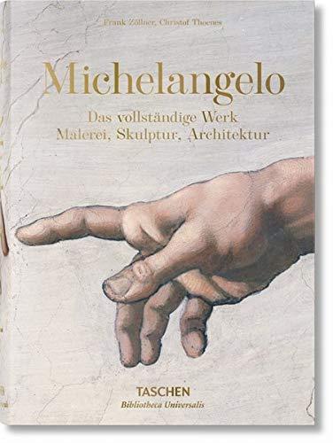Michelangelo. Das vollständige Werk. Malerei, Skulptur, Architekt