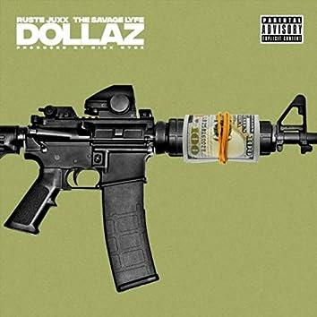 Dollaz (feat. Ruste Juxx & The Savage Lyfe)