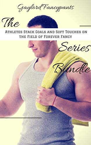 The 'Athletes Stack Goals and Soft Touches on the Field of Forever Fancy' Series Bundle (English Edition)