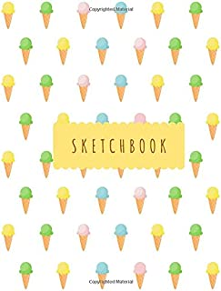 """Sketchbook: Cute Ice Cream - Large Blank White Paper Sketchbook for Girls, 120 Pages, 8.5"""" x 11"""", For Drawing, Sketching, ..."""