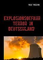 Explosionsgefahr: Terror in Deutschland