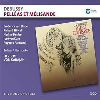 『ペレアスとメリザンド』全曲 ヘルベルト・フォン・カラヤン & ベルリン・フィルフレデリカ・フォン・シュターデリチャード・スティルウェル他(1978