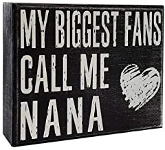JennyGems - My Biggest Fans Call Me Nana - Mothers Day, Birthdays, Positive Signs, Nana Gifts, Shelf Knick Knacks