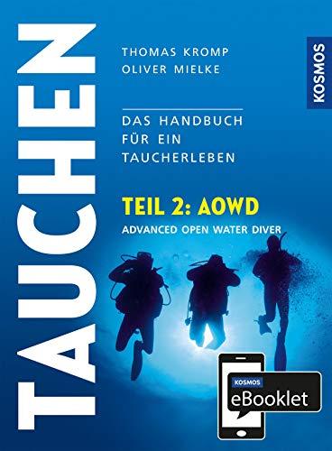 KOSMOS eBooklet: Advanced Open Water Diver (AOWD): Aus dem Gesamtwerk: Tauchen - Handbuch modernes Tauchen