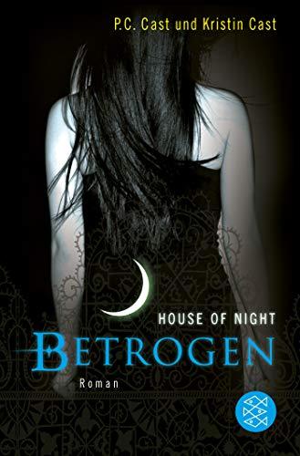 Betrogen: House of Night