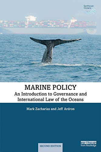 Download Marine Policy: An Introduction To Governance And International Law Of The Oceans (Earthscan Oceans) (English Edition) 