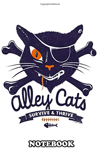 """Notebook: Alley Cats Club Only For Tough Cats , Journal for Writing, College Ruled Size 6"""" x 9"""", 110 Pages"""