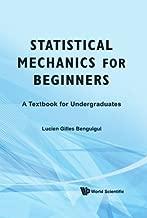Best statistical mechanics for beginners Reviews