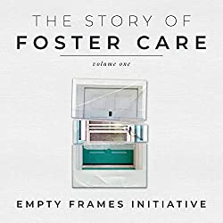 The Story Of Foster Care