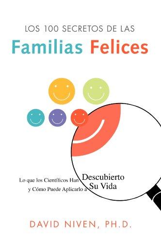 Download Los 100 Secretos de las Familias Felices: Lo que los Científicos Han Descubierto y Cómo Puede Aplicarlo a Su Vida (Spanish Edition) B01BG22VNY